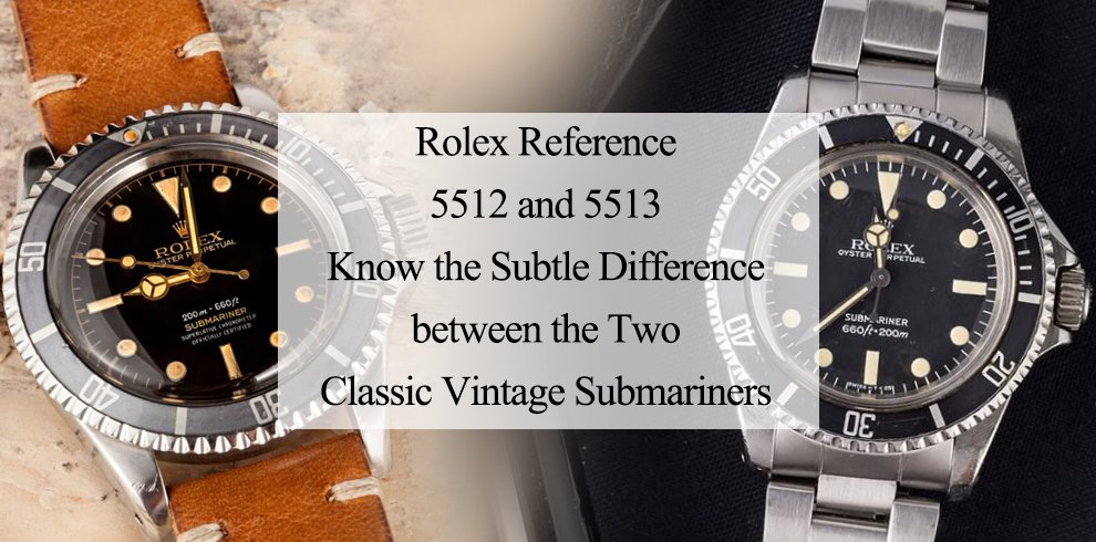 Rolex Reference 5512 and 5513  Know the Subtle Difference between ... fb814641e
