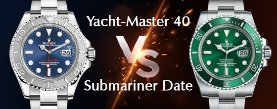 Rolex Yacht-Master 40 vs. Submariner Date